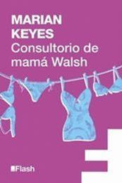 descargar epub Consultorio de mama Walsh – Autor Marian Keyes gratis