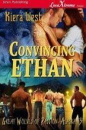 descargar epub Convincing Ethan – Autor Kiera West