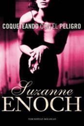 descargar epub Coqueteando con el peligro – Autor Suzanne Enoch gratis