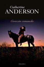 descargar epub Corazón Comanche – Autor Catherine Anderson