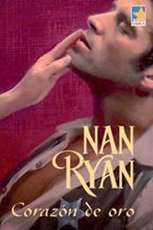 descargar epub Corazón de oro – Autor Nan Ryan