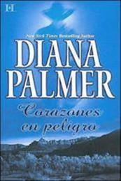 descargar epub Corazones en peligro – Autor Diana Palmer