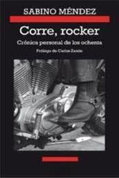 descargar epub Corre, rocker – Autor Sabino Méndez gratis