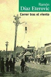 descargar epub Correr tras el viento – Autor Ramón Díaz Eterovic