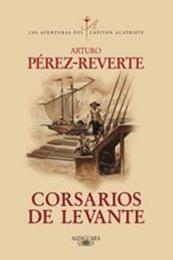 descargar epub Corsarios de Levante – Autor Arturo Pérez-Reverte gratis