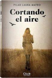 descargar epub Cortando el aire – Autor Pilar Laura Mateo
