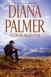 descargar epub Courageous – Autor Diana Palmer