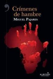 descargar epub Crímenes de hambre – Autor Miguel Pajares