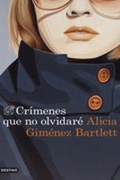 descargar epub Crímenes que no olvidaré – Autor Alicia Giménez Bartlett