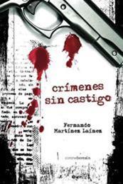 descargar epub Crímenes sin castigo – Autor Fernando Martínez Laínez