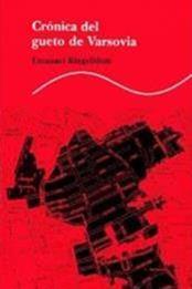 descargar epub Crónica del gueto de Varsovia – Autor Emanuel Ringelblum gratis