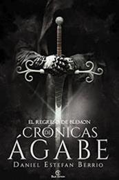descargar epub Crónicas de Ágabe : El regreso de Blemon – Autor Daniel Estefan Berrio gratis