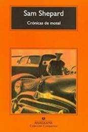 descargar epub Crónicas de motel – Autor Sam Shepard