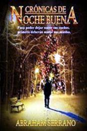 descargar epub Crónicas de noche buena – Autor Abraham Serrano gratis