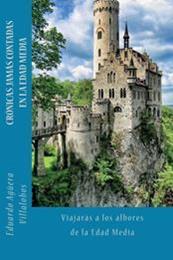 descargar epub Crónicas jamás contadas en la Edad Media – Autor Eduardo Agüera Villalobos gratis