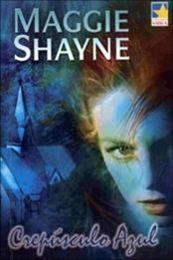 descargar epub Crepúsculo azul – Autor Maggie Shayne