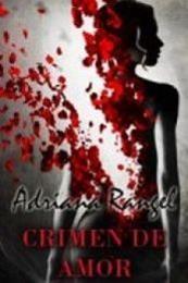 descargar epub Crimen de amor – Autor Adriana Rangel