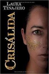 descargar epub Crisálida – Autor Laura Tinajero