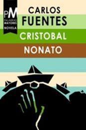 descargar epub Cristóbal nonato – Autor Carlos Fuentes