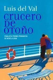 descargar epub Crucero de otoño – Autor Luis del Val gratis