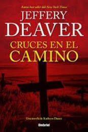 descargar epub Cruces en el camino – Autor Jeffery Deaver