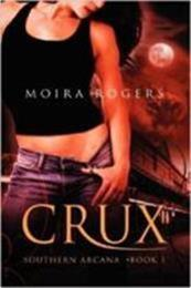 descargar epub Crux – Autor Moira Rogers