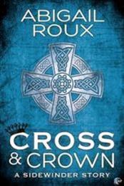 descargar epub Cruz y corona – Autor Abigail Roux