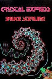 descargar epub Crystal Express – Autor Bruce Sterling