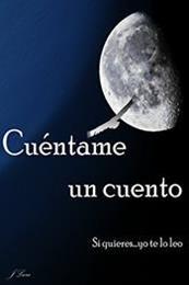descargar epub Cuéntame un cuento: Si quieres…yo te lo leo – Autor Javier Lara Cristobal
