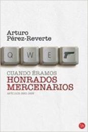 descargar epub Cuando éramos honrados mercenarios – Autor Arturo Pérez-Reverte gratis