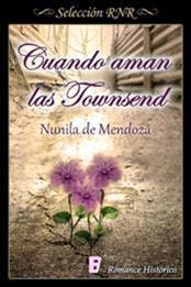 descargar epub Cuando aman las Townsend – Autor Nunila de Mendoza
