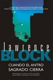 descargar epub Cuando el antro sagrado cierra – Autor Lawrence Block