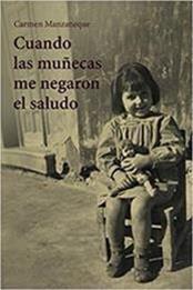 descargar epub Cuando las muñecas me negaron el saludo – Autor Carmen Manzaneque gratis