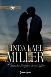 descargar epub Cuando llegues a mi lado – Autor Linda Lael Miller gratis