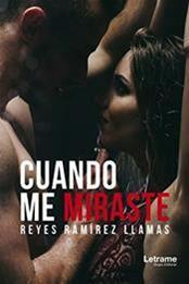 descargar epub Cuando me miraste – Autor Reyes Ramírez Llamas