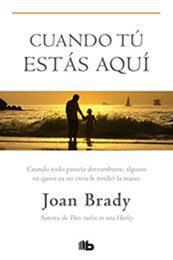 descargar epub Cuando tú estás aquí – Autor Joan Brady