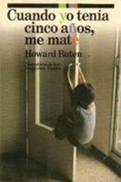 descargar epub Cuando yo tenía cinco años, me maté – Autor Howard Buten