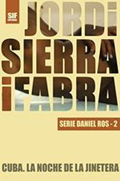 descargar epub Cuba. La noche de la jinetera – Autor Jordi Sierra i Fabra gratis