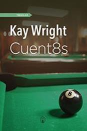 descargar epub Cuent8s – Autor Kay Wright