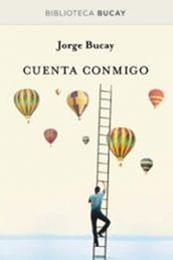 descargar epub Cuenta conmigo – Autor Jorge Bucay