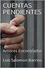 descargar epub Cuentas pendientes: Amores encontrados – Autor Luis Salomón Barrios
