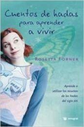 descargar epub Cuentos de hadas para aprender a vivir – Autor Rosetta Forner