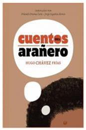 descargar epub Cuentos del arañero – Autor Hugo Chávez Frías gratis