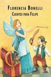descargar epub Cuentos para Felipe – Autor Florencia Bonelli