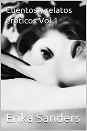 descargar epub Cuentos y relatos eróticos – Autor Erika Sanders gratis