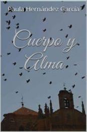 descargar epub Cuerpo y alma – Autor Paula Hernández García