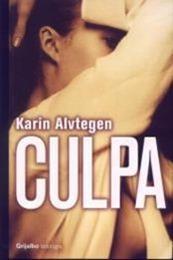 descargar epub Culpa – Autor Karin Alvtegen gratis