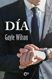 descargar epub Día – Autor Gayle Wilson gratis