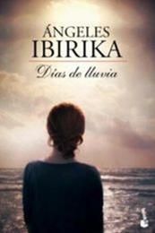 descargar epub Días de lluvia – Autor Ángeles Ibirika