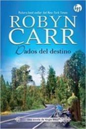 descargar epub Dados del destino – Autor Robyn Carr